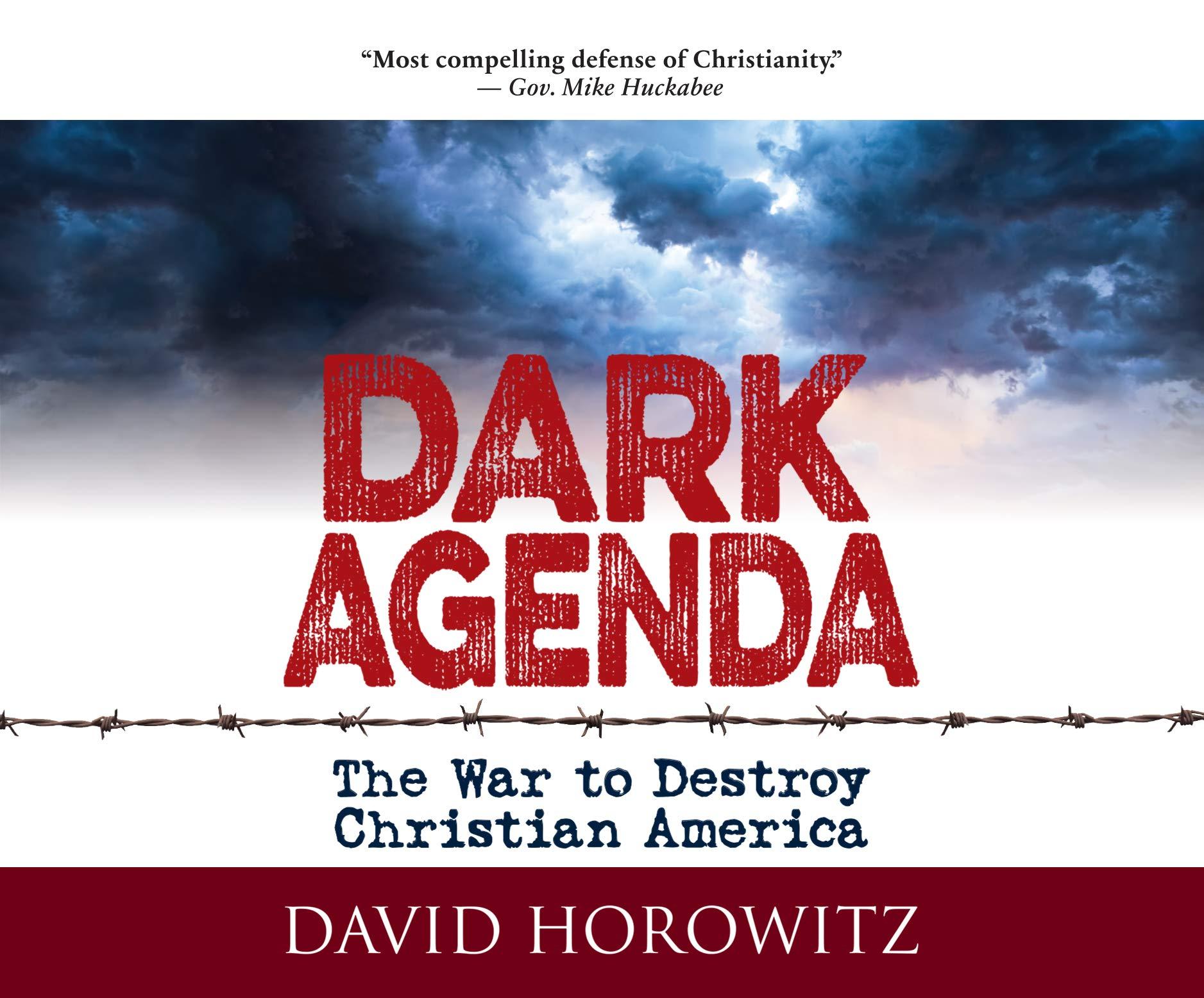 Amazon.com: Dark Agenda: The War to Destroy Christian ...