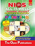 225-PAINTING-ENGLISH MEDIUM-ALL-IS-WELL GUIDE PLUS+SAMPLE PAPER+WITH PRACTICALS