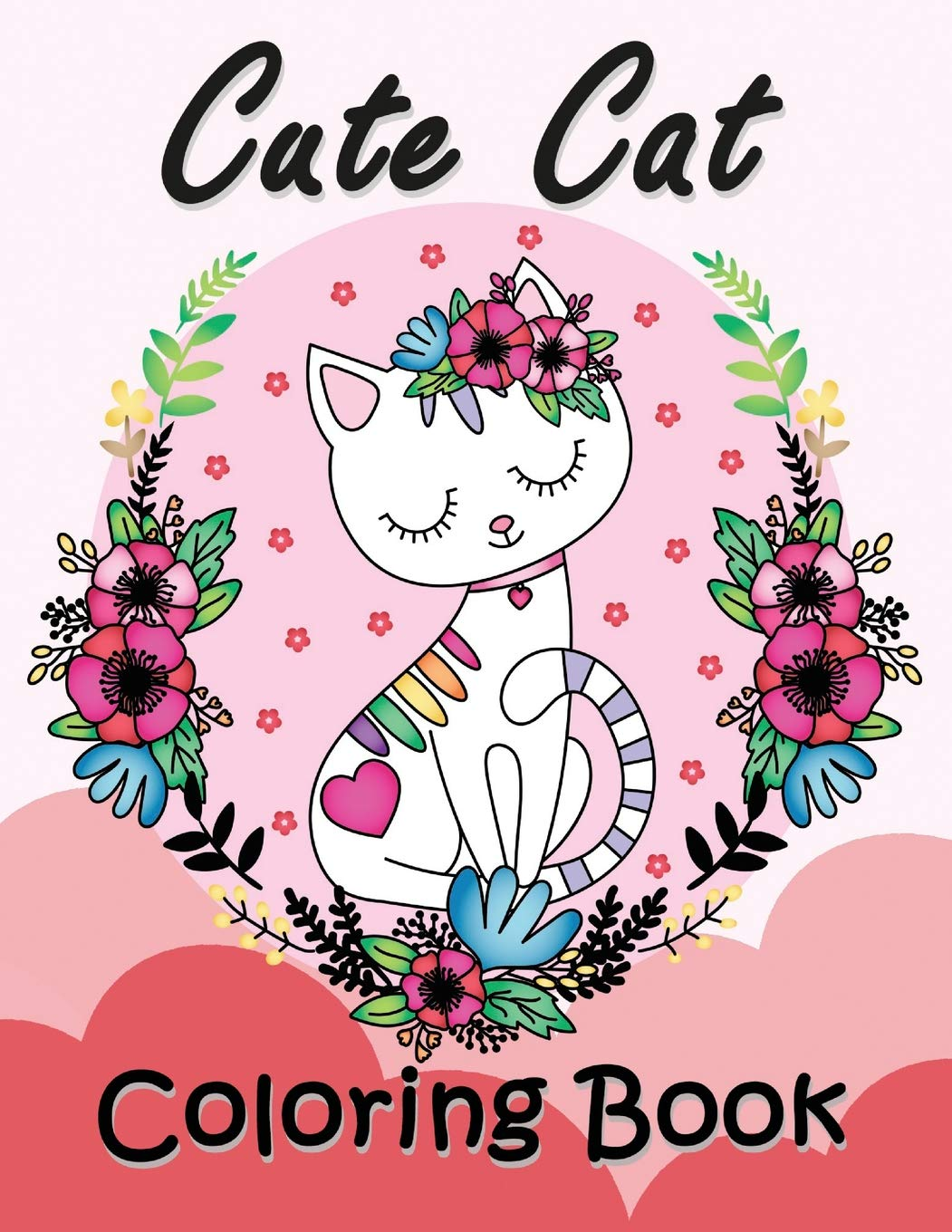 Cute Cat Coloring Book Easy And Beautiful Animals In The Fantasy World Coloring Pages Rocket Publishing 9781794640955 Amazon Com Books