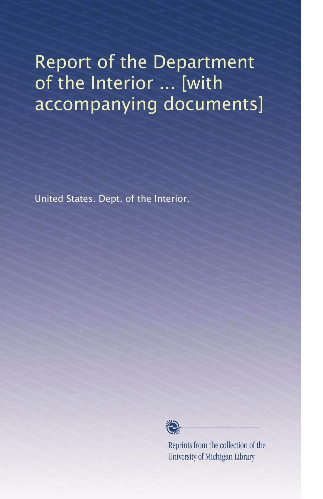 Report of the Department of the Interior ... [with accompanying documents] (Volume 2) ebook