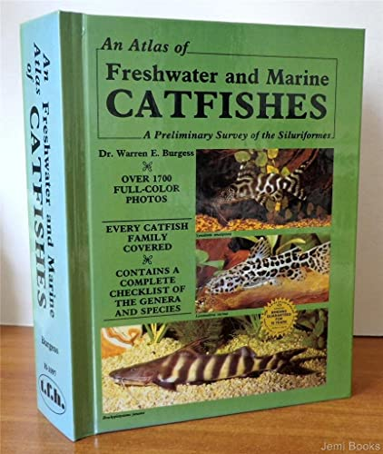 Atlas of Freshwater and Marine Catfishes