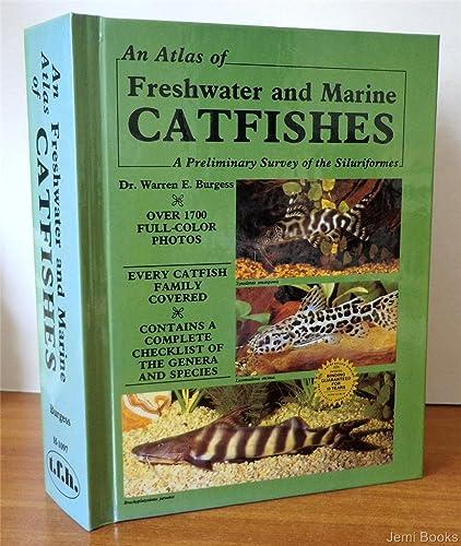 Atlas of Freshwater and Marine Catfishes