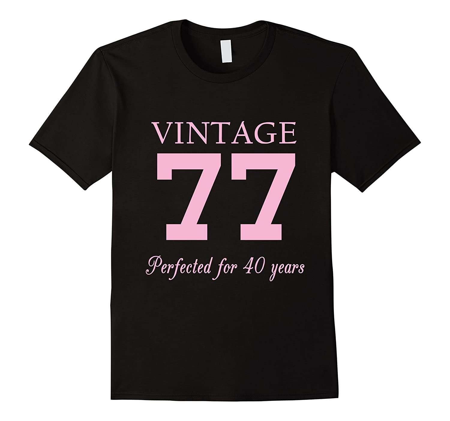 Vintage 77 40 Years Old Birthday Gift For Women PL Polozatee