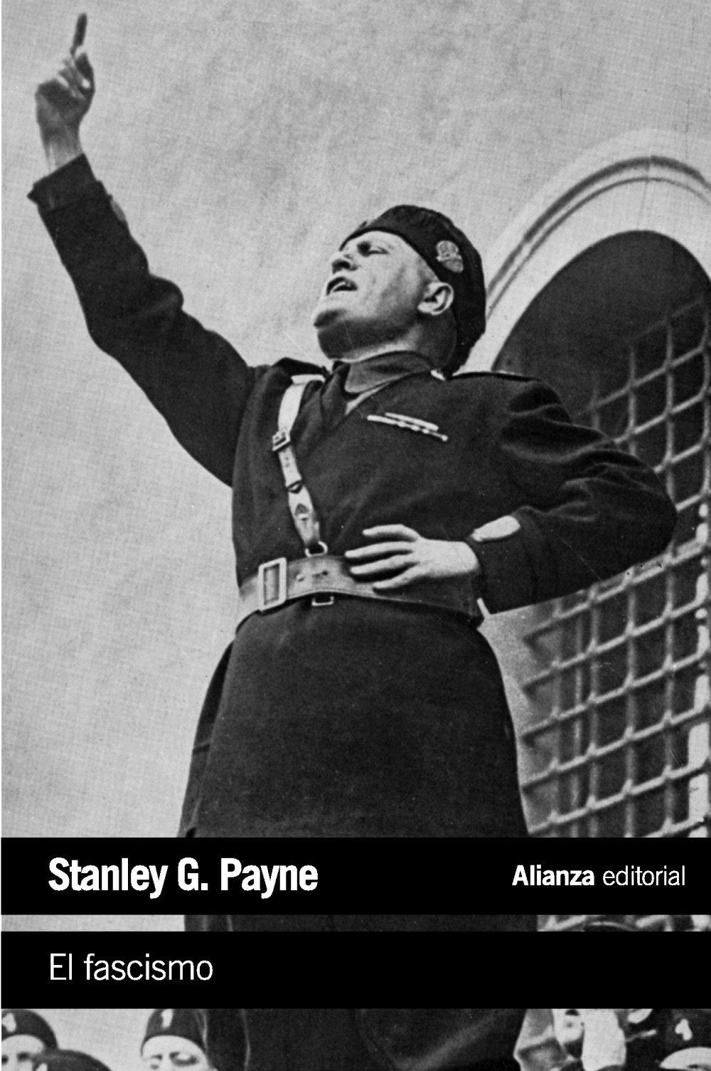 El fascismo (El libro de bolsillo - Historia): Amazon.es: Payne, Stanley G., Santos Fontenla, Fernando: Libros