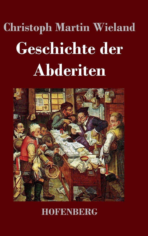 Geschichte der Abderiten (German Edition) PDF