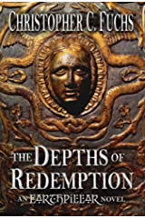 The Depths of Redemption: An Earthpillar Novel (Origins of Candlestone) Hardcover