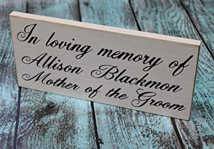 Amazon com: Wedding Sign In Loving Memory of Mother of Bride