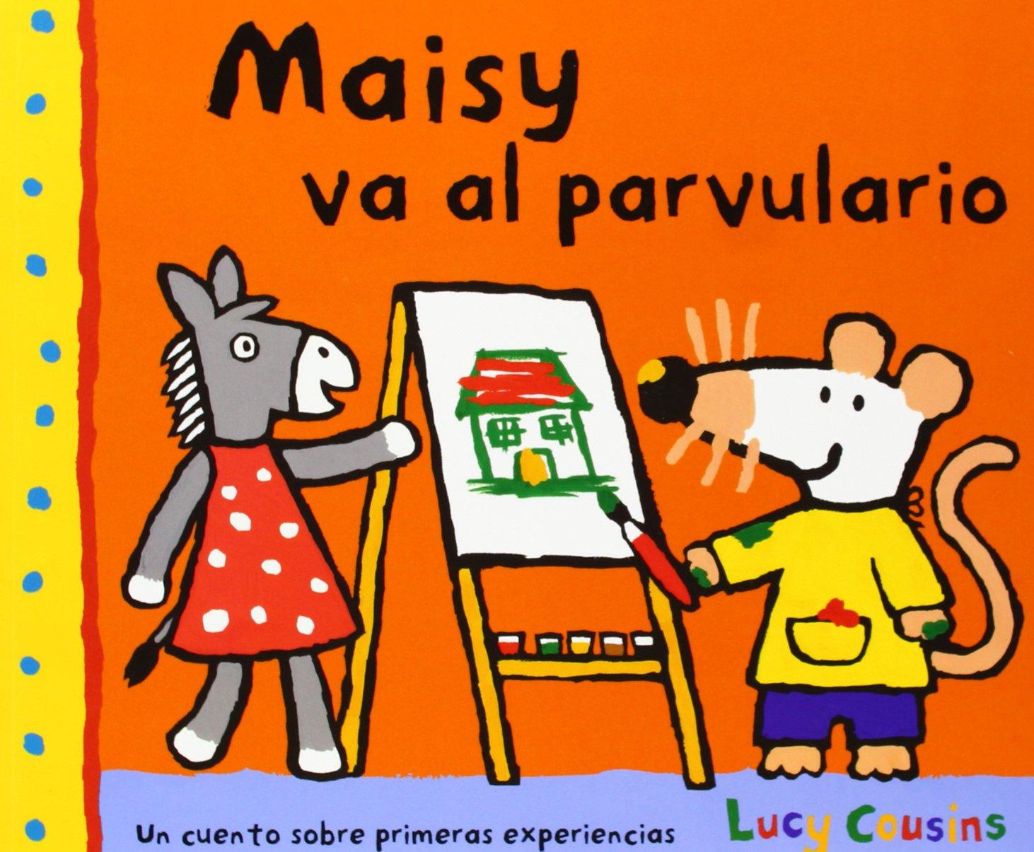 Maisy va al parvulario (OTROS INFANTIL): Amazon.es: LUCY COUSINS ...