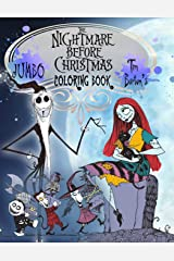 The Nightmare Before Christmas Coloring Book: Tim Burton Coloring Book With Unofficial High Quality Images For Kids And Adults Paperback