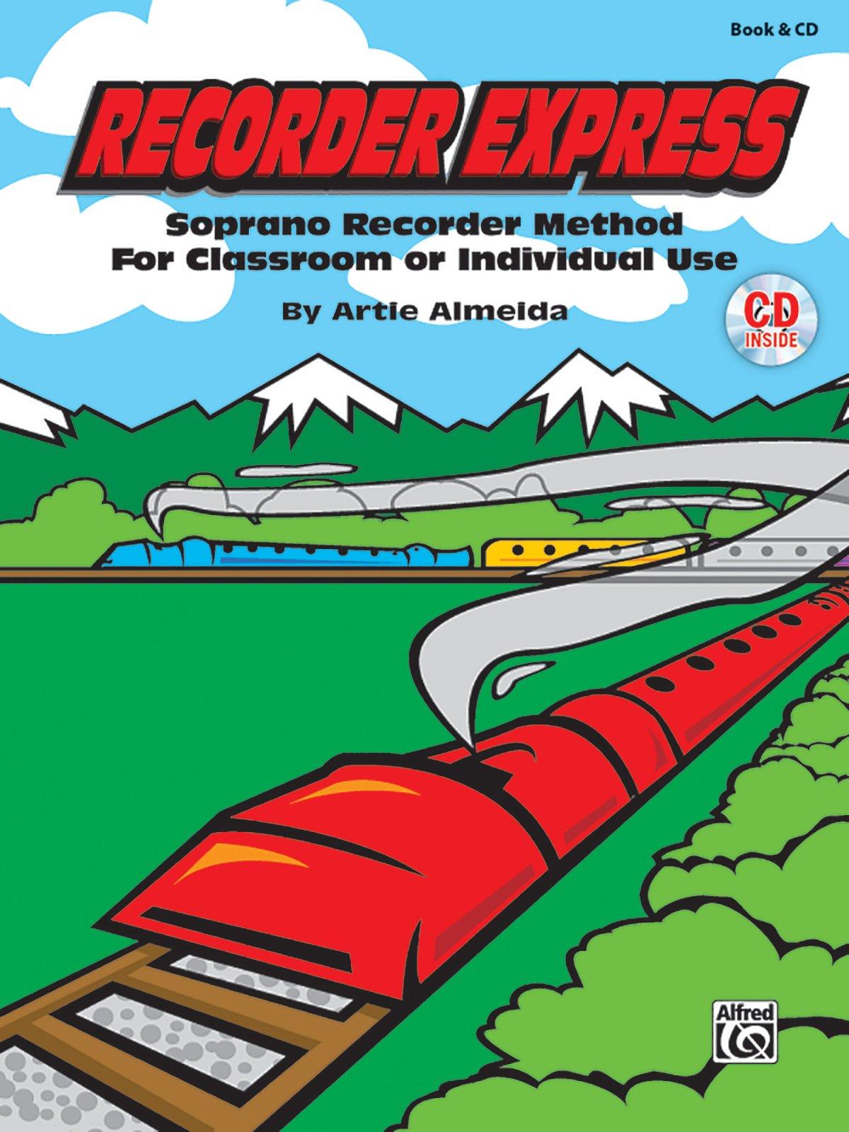 Download Recorder Express (Soprano Recorder Method for Classroom or Individual Use): Soprano Recorder Method for Classroom or Individual Use, Book & CD pdf
