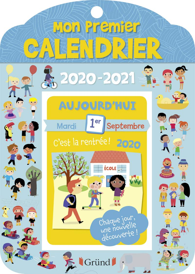 Mon premier calendrier 2020 2021 (French Edition): Le Grand