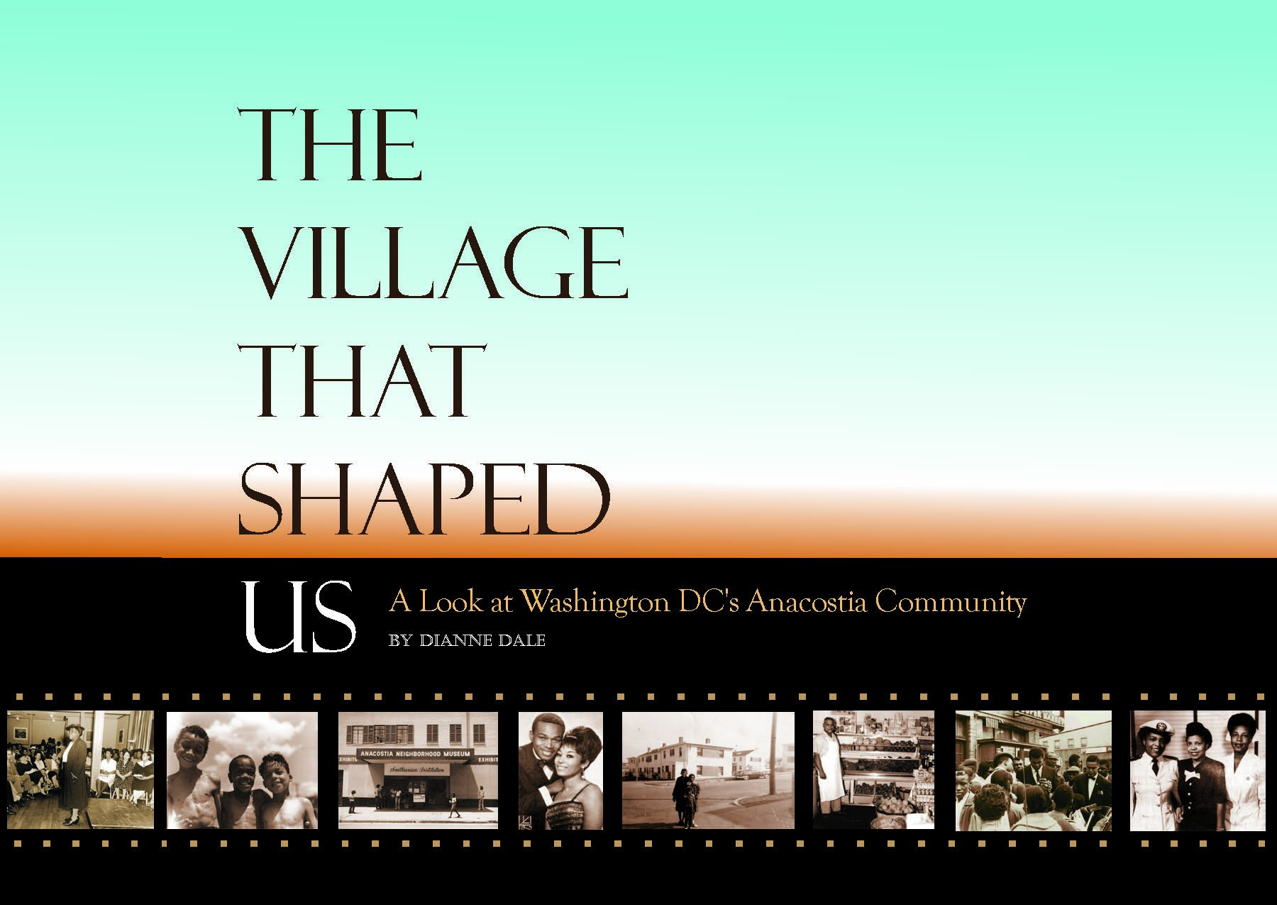 The Village That Shaped Us