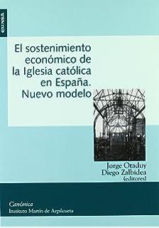 Sostenimiento económico de la Iglesia Católica en España, El