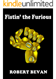 Fistin' the Furious (Caverns and Creatures)