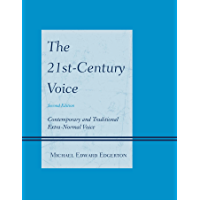 The 21st-Century Voice: Contemporary and Traditional Extra-Normal Voice (English Edition)