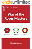 War of the Roses Mystery (Maggie King Mysteries Book 5)