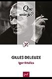Gilles Deleuze: « Que sais-je ? » n° 3964