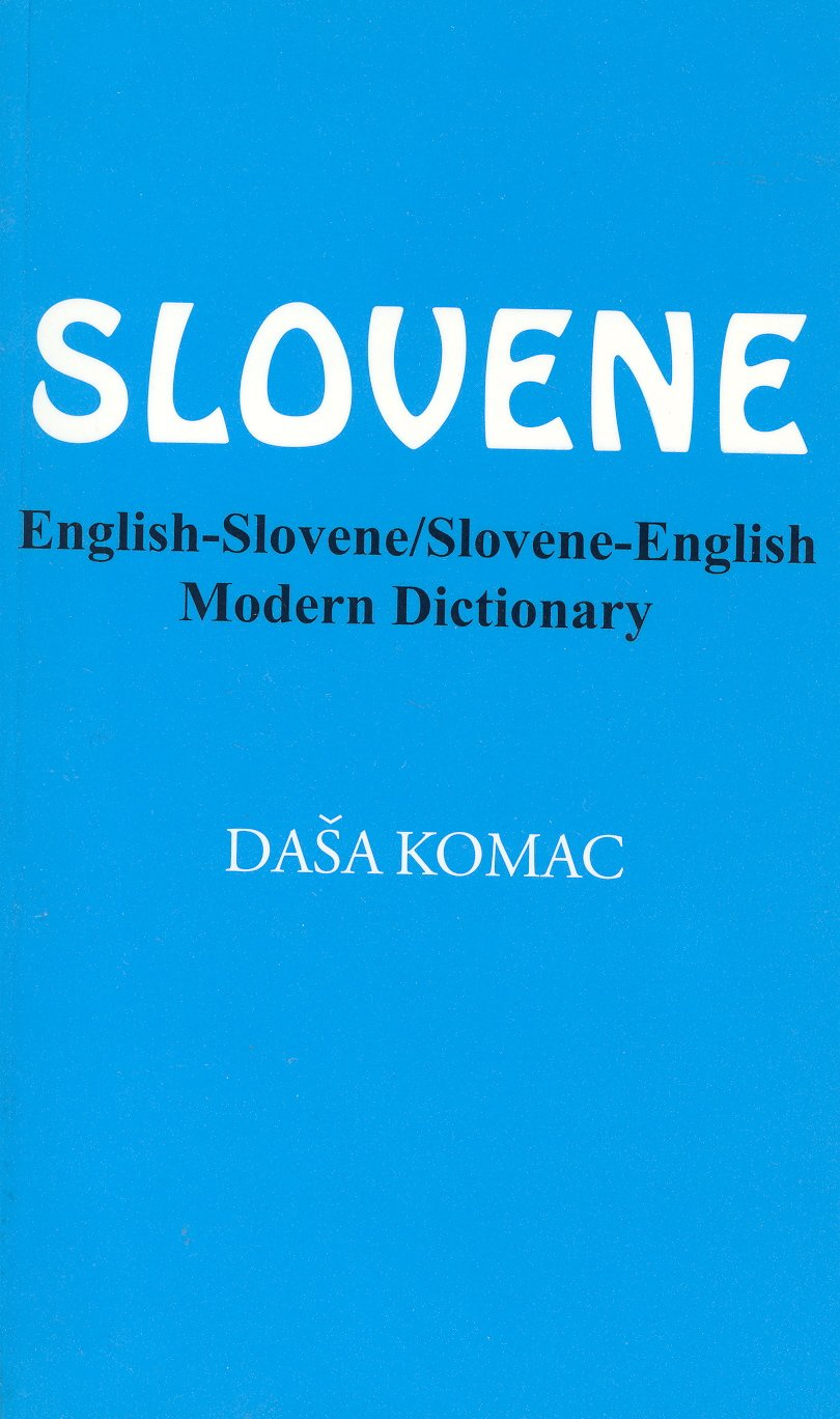 Slovene english slovene slovene english modern dictionary english and slovene edition dasa komac 9780781802529 amazon com books