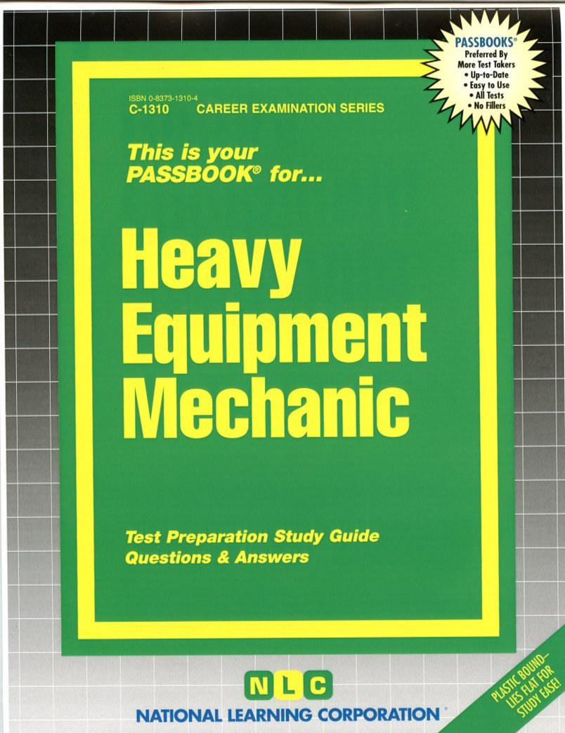 Heavy Equipment Mechanic: Test Preparation Study Guide, Questions &  Answers: National Learning Corporation: 9780837313108: Books - Amazon.ca