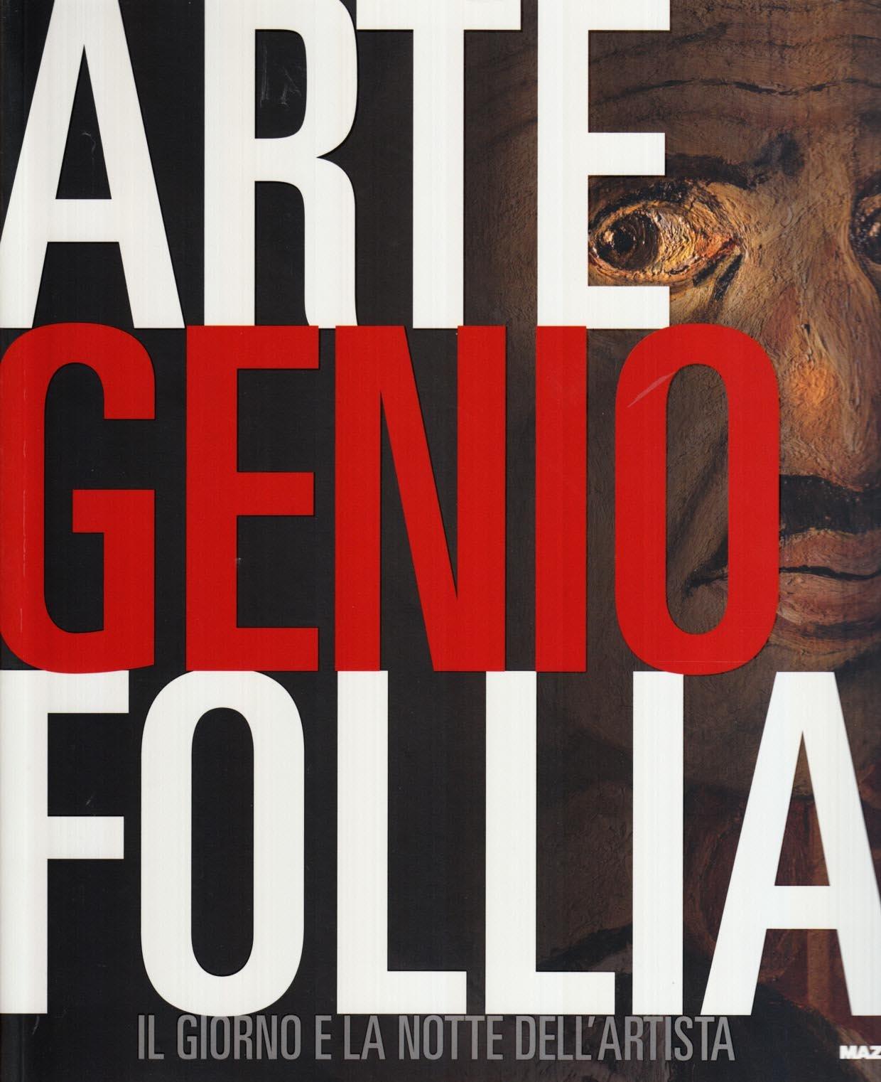 Arte genio follia Copertina flessibile – 4 mar 2009 AAVV Mazzotta 8820219182 ARTI