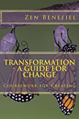 Transformation - A Guide for Change Kindle Edition