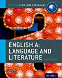 Oxford IB Diploma Programme: IB Course Book: English A Language and Literature
