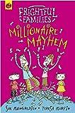 Millionaire Mayhem (Frightful Families)