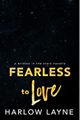 Fearless to Love (Written in the Stars Book 7) Kindle Edition