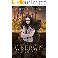 Oberon Academy Book Four: The Queen