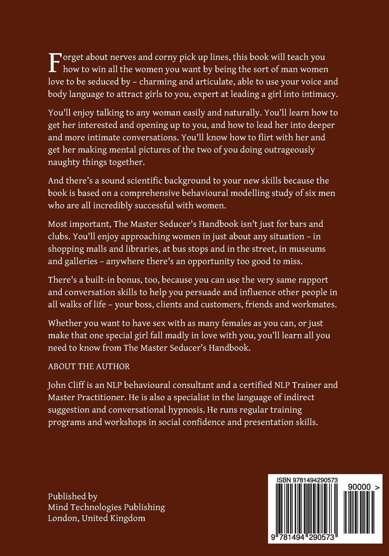 The Master Seducer's Handbook: Secrets of the Art of Smooth Seduction: John  Cliff: 9781494290573: Amazon.com: Books