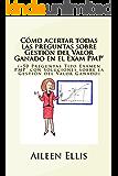 Cómo acertar todas las preguntas sobre Gestión del Valor Ganado en el Examen PMP®: (+50 Preguntas Tipo Examen PMP® con Soluciones sobre la Gestión del ... Simplificada del Examen PMP nº 1)