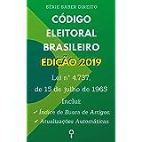 Código Eleitoral Brasileiro (Lei nº 4.737, de 15 Código de julho de 1965): Inclui Índice de Busca de Artigos e Atualizações A