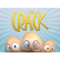 Clip: The Crack!
