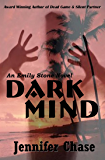 Dark Mind (Emily Stone Series Book 3)