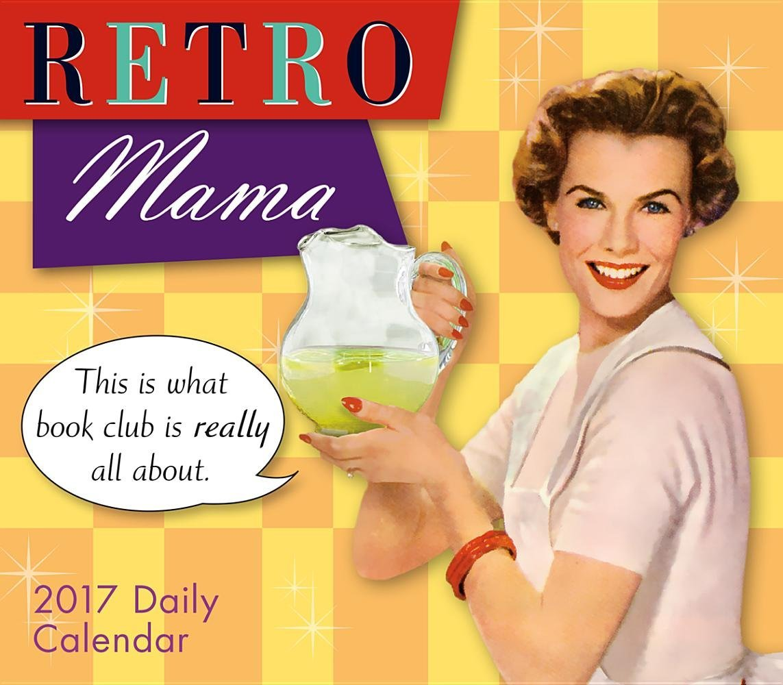 Download Retro Mama 2017 Boxed/Daily Calendar PDF