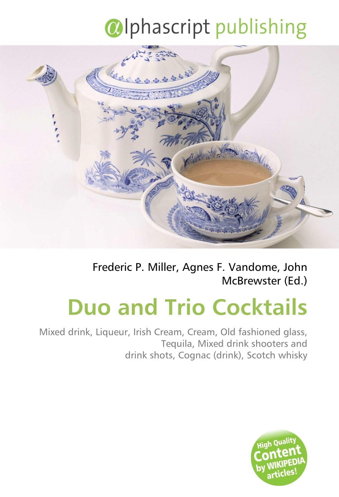 Duo and Trio Cocktails: Mixed drink, Liqueur, Irish Cream, Cream ...