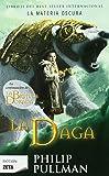 LA DAGA: MATERIA OSCURA VOL II (TRILOGIA) (BEST SELLER ZETA BOLSILLO)