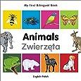 My First Bilingual Book–Animals (English–Polish) (Portuguese and English Edition)