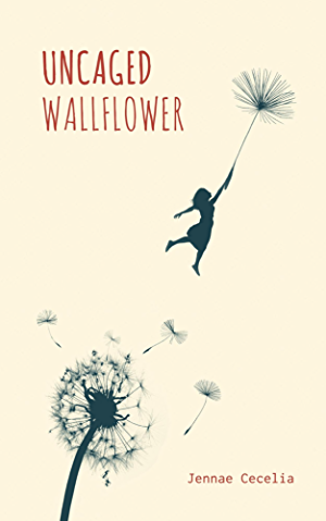 Uncaged Wallflower