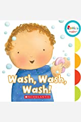 Wash, Wash, Wash! (Rookie Toddler) Board book