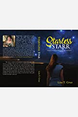 Starless Starr: A Story of Heartbreak, Challenge and Glory Kindle Edition