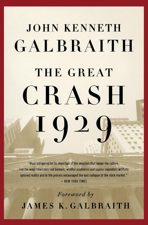 the great crash 1929 galbraith summary
