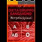Dieta gruppo sanguigno o del dottor Mozzi, per principianti