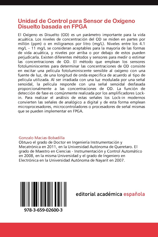 Unidad de Control para Sensor de Oxígeno Disuelto basada en FPGA: Análisis, Diseño e Implementación de Sistemas Digitales basados en FPGA y VHDL (Spanish ...