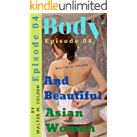 Body and beautiful asian women episode 04 book cover