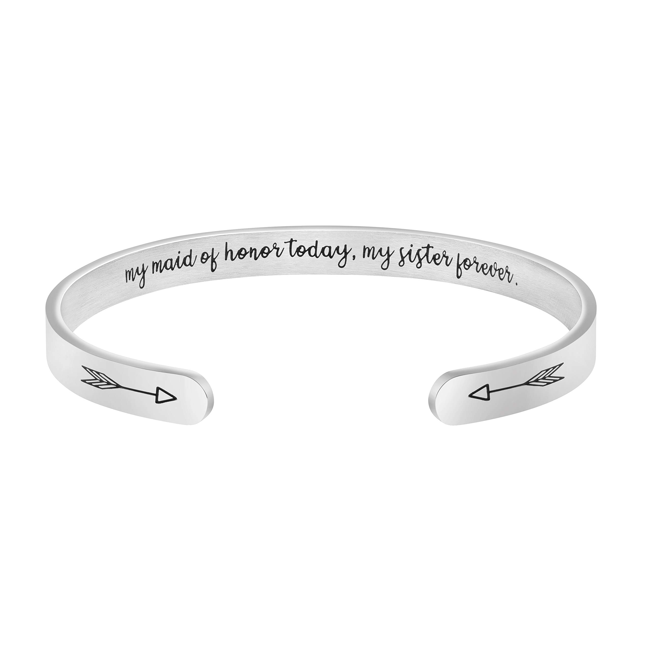 My Maid of Honor Today My Sister Forever Arrow Hidden Message Cuff Bracelet Bridesmaid Proposal Gift Wedding Jewelry
