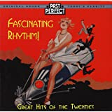 Fascinating Rhythm: Original Songs of the 1920s