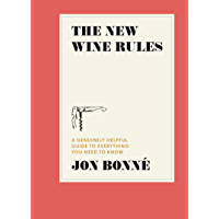 The New Wine Rules: A Genuinely Helpful Guide to Everything You Need to Know (English Edition)