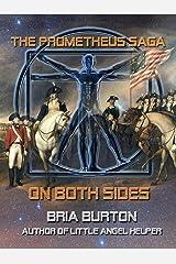 On Both Sides (The Prometheus Saga) Kindle Edition