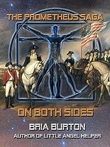 On Both Sides (The Prometheus Saga)